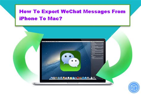 how to upload pictures from iphone to mac how to export wechat messages from iphone to mac