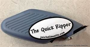 I Have A Notion  The Quick Ripper Product Review