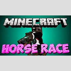 Brand New Minecraft Horse Race Minigame Youtube