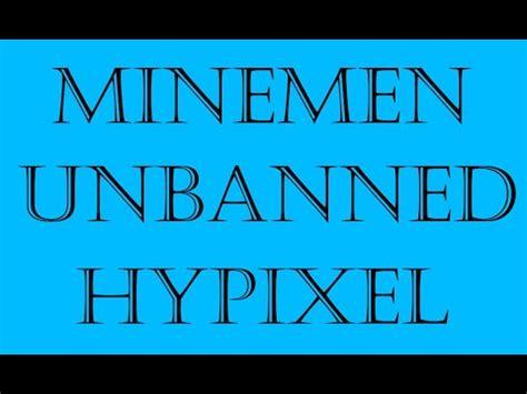 unbanned  hypixel  minemen ip ban youtube