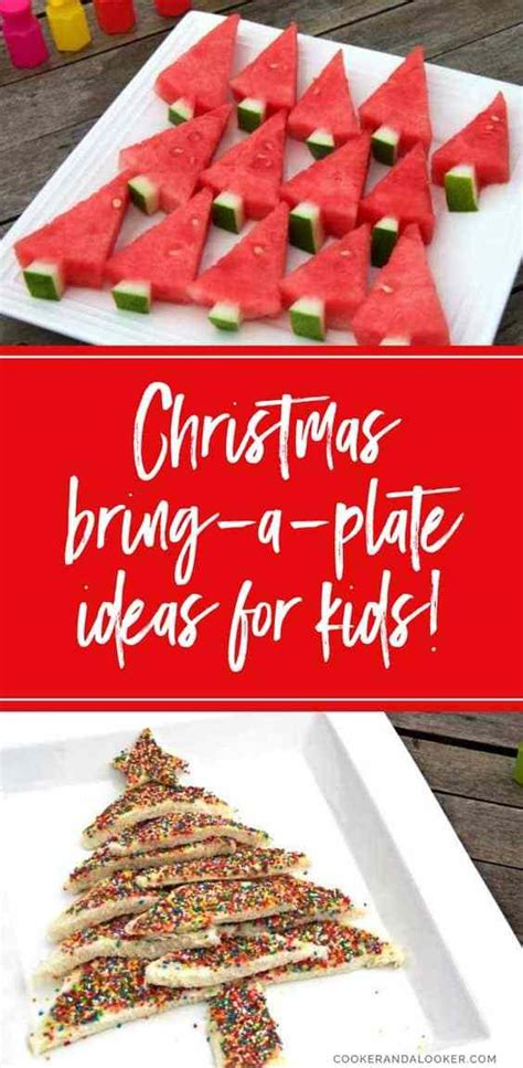 three simple bring a plate ideas for 654 | christmas bring a plate ideas for kids
