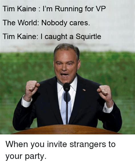 Tim Meme The 25 Funniest Tim Kaine Memes About America S Potential Vp