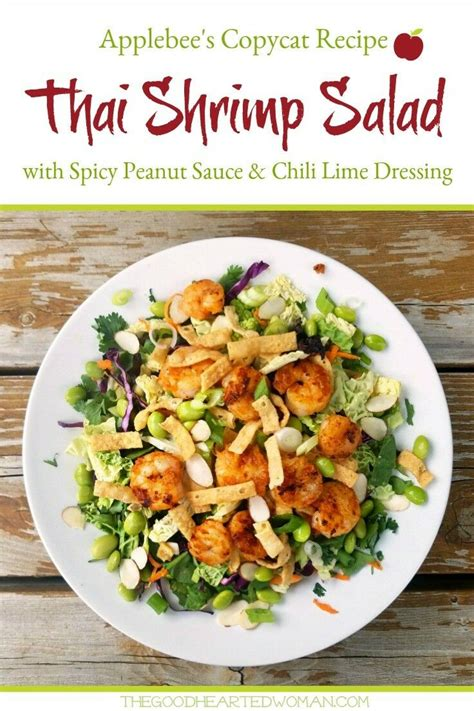 Combine salad dressing, hot sauce, mint, mustard, lime juice and sugar substitute in large bowl; Spicy Thai Shrimp Salad {Applebee's Copycat} | The Good Hearted Woman