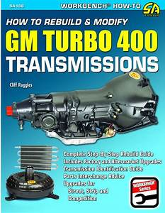How To Rebuild And Modify Th400 Transmissions Book