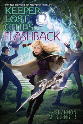 flashback keeper   lost cities   shannon messenger