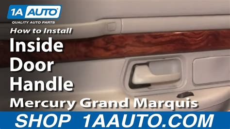 install replace rear  door handle mercury grand marquis   aautocom youtube