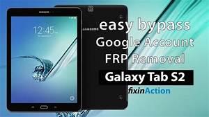 Samsung Galaxy Tab S2 Gts210vewifi Sm T813 Bypass Google