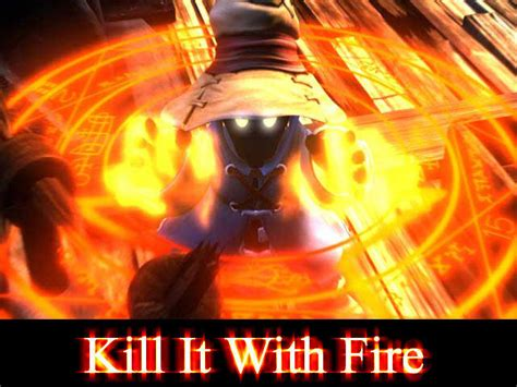 Kill It With Fire Meme - image 31806 kill it with fire know your meme