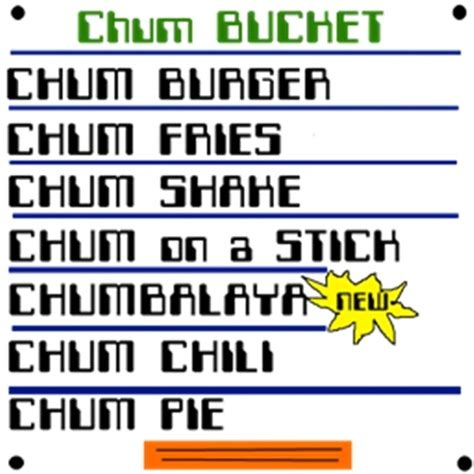 Five nights at the chum bucket is another fangame which is estimated by the experienced. Chum Bucket Menu - Jennerjohn's Chum Bucket