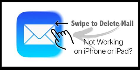 mail not working on iphone swipe to delete mail not working on iphone or ipad Mail