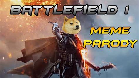 Battlefield 1 Memes - battlefield 1 trailer meme parody