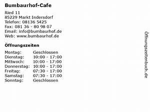 Cafe Markt Indersdorf : ffnungszeiten bumbaurhof cafe ried 11 in markt ~ Watch28wear.com Haus und Dekorationen