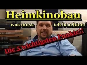 Wohnung Vermieten Was Muss Ich Beachten : heimkinobau was muss ich beachten die 5 wichtigsten punkte youtube ~ Indierocktalk.com Haus und Dekorationen