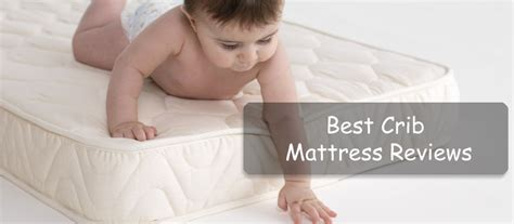 Best Crib Mattress Reviews 2018: Top 10 Comparison And