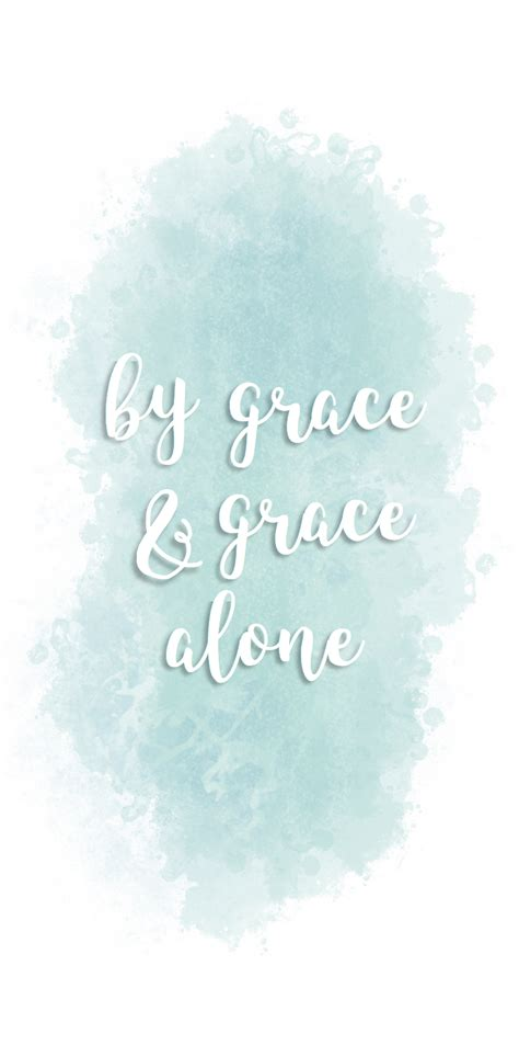 Aesthetic Bible Verse Wallpaper Iphone by By Grace Grace Alone Blue Watercolor Iphone Wallpaper