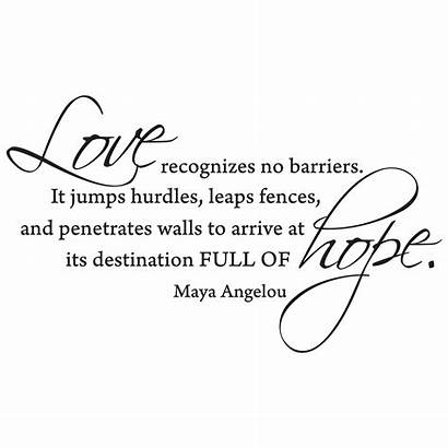 Barriers Recognizes Wall Quotes Maya Angelou Inspirational