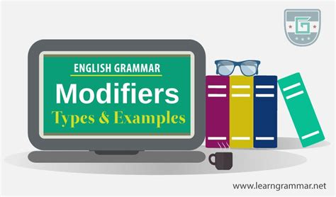 Modified Definition Grammar by Modifiers Definition Types Exles Learn