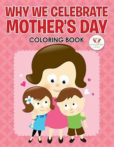 Why We Celebrate Mother's Day Coloring Book | Jet.com