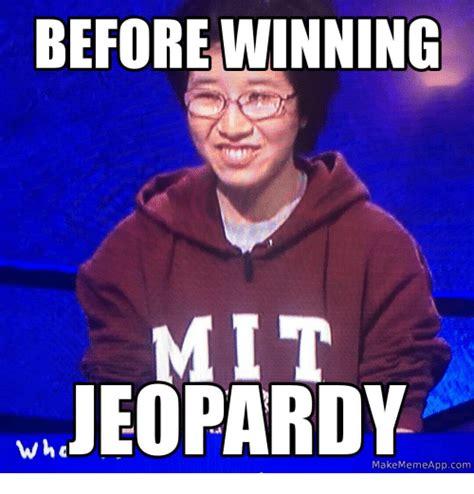 Winning Meme Before Winning Jeopardy Wha Make Meme App Jeopardy
