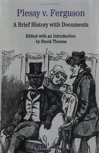 History: June 7, 1892: When is it OK to Break the Law ...