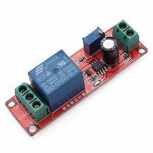 Ne555 Delay Timer Relay Switch Module Adjustable 0 To 10