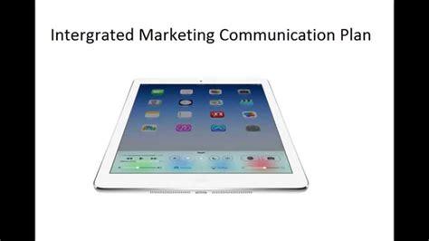 intergrated marketing communication plan mkt 571