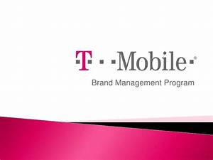 Brand management example t mobile presentation for T mobile powerpoint template