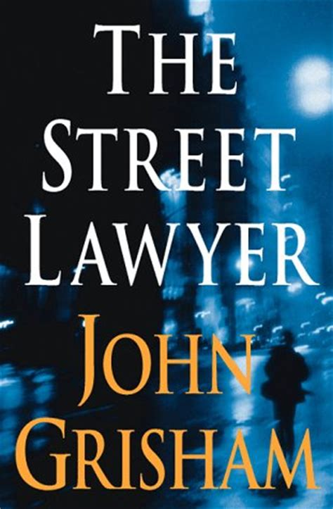 The Street Lawyer (by John Grisham) Review By Vicente