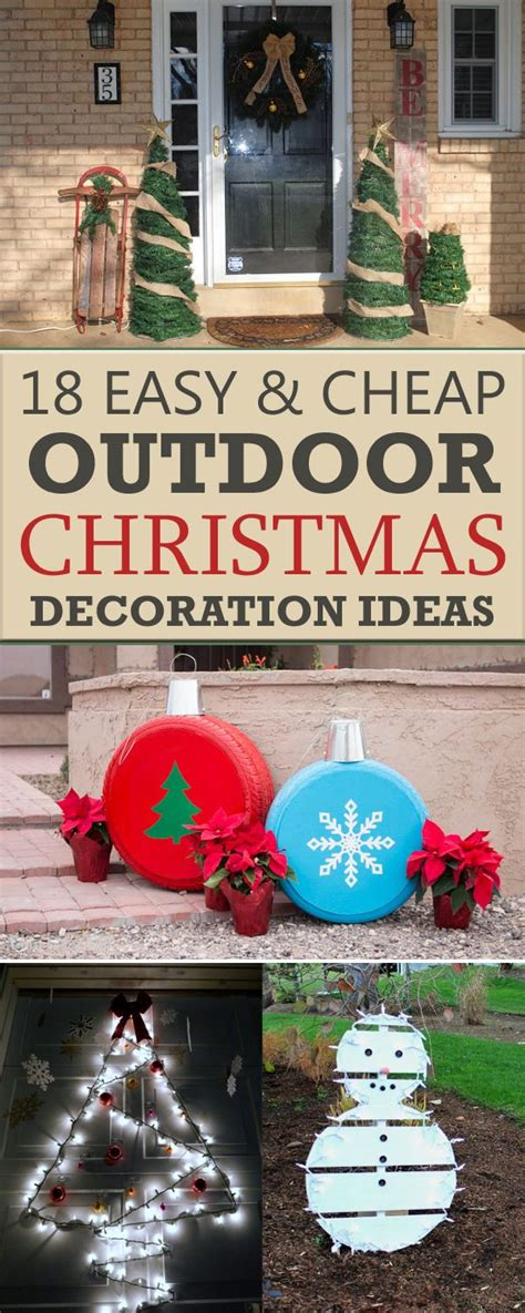 easy outside decorations 18 easy and cheap diy outdoor christmas decoration ideas outdoor christmas christmas and diy