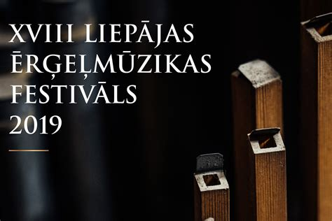 Liepājas ērģeļmūzikas festivāls 2019 - Articles - Svētku laiks