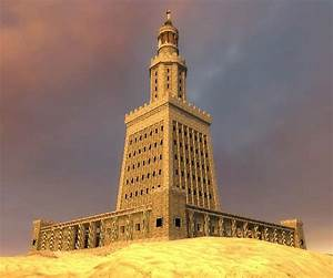 Pharos Of Alexandria One Of The First Lighthouses In The