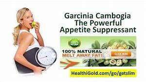 Garcinia Cambogia The Powerful Appetite Suppressant