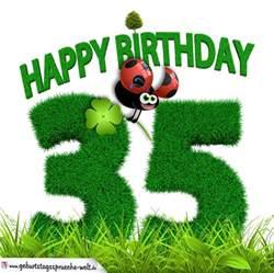 geburtstagssprüche 85 35 geburtstag als graszahl happy birthday geburtstagssprüche welt