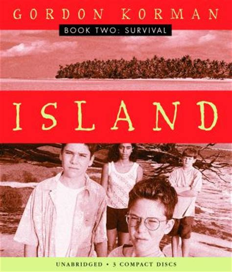 Island Book Two Survival Audio Book By Gordon Korman