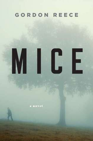 mice  gordon reece reviews discussion bookclubs lists