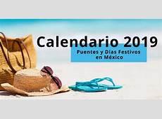 Días festivos y puentes de 2019 Noticias de Michoacán