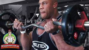 Phil Heath U0026 39 S Ez Bar Bicep Curl