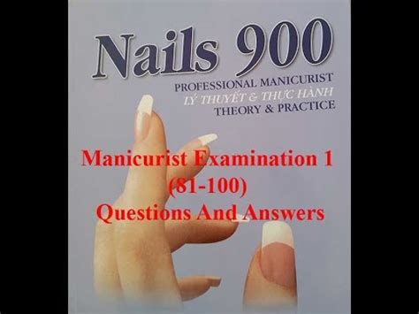nails test nail 900 exams manicurist examination 1 81 100 questions and answers youtube