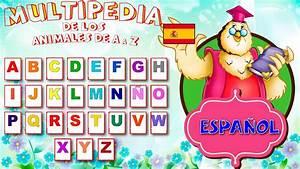 Abecedario Español Completo con Animales Complete Alphabet in Spanish YouTube