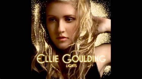 Lights Album Ellie Goulding by 1000 Ideas About Ellie Goulding Album On