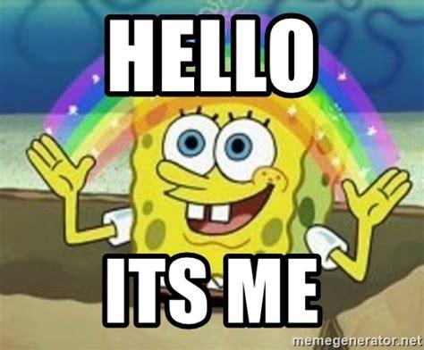 Spongebob Squarepants Meme Generator - hello its me spongebob meme generator