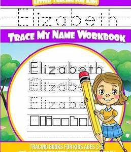 elizabeth letter tracing for kids trace my name workbook With trace letters ages 3 5