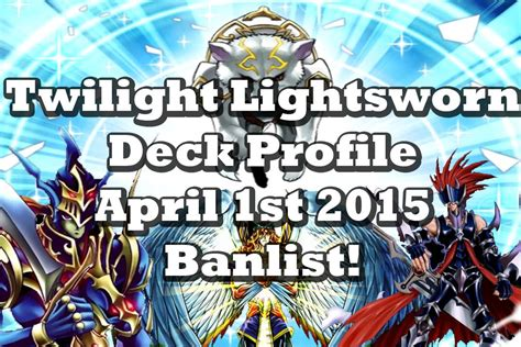 best cyber deck april 2015 yugioh best twilight lightsworn deck profile april 1st