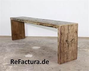 Bank Aus Holz : bank aus historischem bohlen holz stylische b nke ~ Whattoseeinmadrid.com Haus und Dekorationen