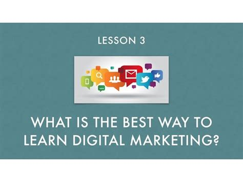 Where To Learn Digital Marketing by What Is The Best Way To Learn Digital Marketing
