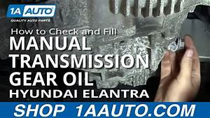 How To Check And Fill Manual Transmission Gear Oil 01-06 Hyundai Elantra