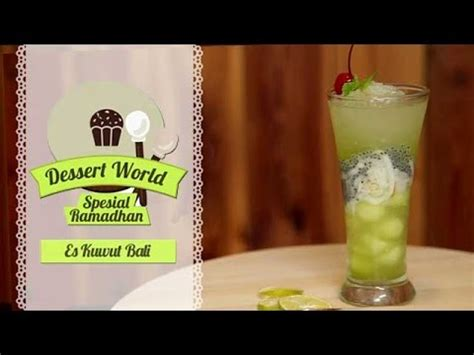 dessert world special ramadhan es kuwut bali youtube