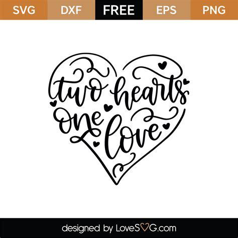 Free svg image & icon. Free Two Hearts One Love SVG Cut File   Lovesvg.com