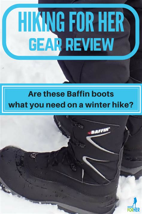 baffin boots review  winter option  women hikers