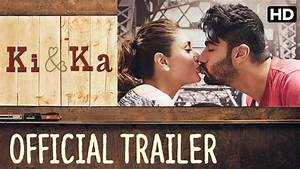 Ki  U0026 Ka Official Trailer